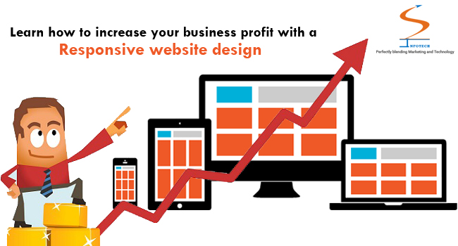 Learn how to increase your business profit with a Responsive website design